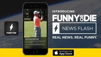 Funny Or Die Launches Funny Or Die News Flash App For iPhone, iPad & iPod Touch